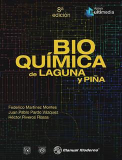 BIOQUIMICA DE LAGUNA Y PIÑA