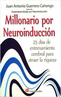 MILLONARIO POR NEUROINDUCCION