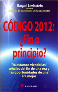 CODIGO 2012 ¿FIN O PRINCIPIO?