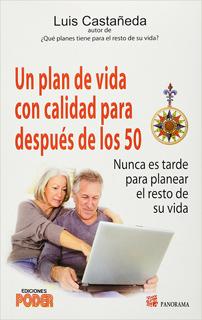 UN PLAN DE VIDA CON CALIDAD PARA DESPUES DE LOS 50