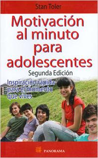 MOTIVACION AL MINUTO PARA ADOLESCENTES