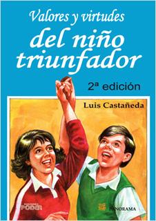 VALORES Y VIRTUDES DEL NIÑO TRIUNFADOR