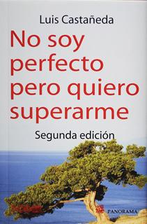 NO SOY PERFECTO PERO QUIERO SUPERARME