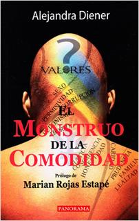 EL MONSTRUO DE LA COMODIDAD