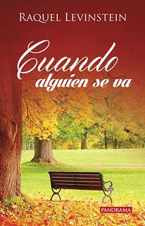 CUANDO ALGUIEN SE VA (TANATOLOGIA)