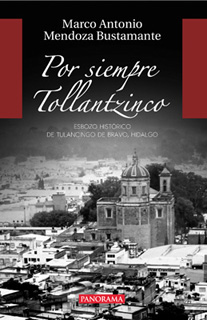 POR SIEMPRE TOLLANTZINCO: ESBOZO HISTORICO DE...