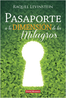 PASAPORTE A LA DIMENSION DE LOS MILAGROS