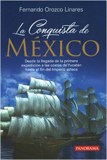LA CONQUISTA DE MEXICO