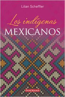 LOS INDIGENAS MEXICANOS