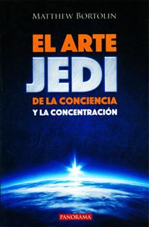 EL ARTE JEDI DE LA CONCIENCIA Y LA CONCENTRACION