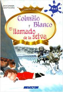 COLMILLO BLANCO - EL LLAMADO DE LA SELVA...