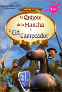 EL QUIJOTE DE LA MANCHA - EL CID CAMPEADOR...