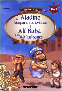ALADINO Y LA LAMPARA MARAVILLOSA - ALI BABA Y LOS...