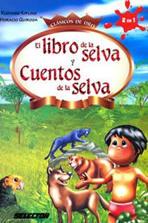 EL LIBRO DE LA SELVA - CUENTOS DE LA SELVA...