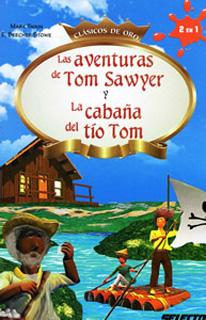 LAS AVENTURAS DE TOM SAWYER - LA CABAÑA DEL TIO...