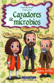 CAZADORES DE MICROBIOS (INFANTIL)