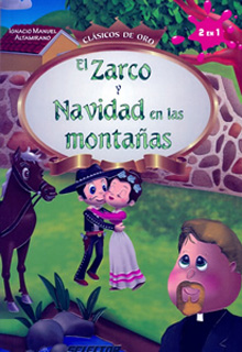EL ZARCO - NAVIDAD EN LAS MONTAÑAS (INFANTIL)