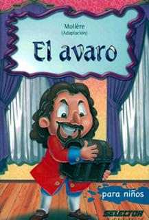 EL AVARO (INFANTIL)