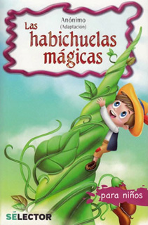 LAS HABICHUELAS MAGICAS (INFANTIL)