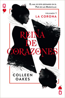 REINA DE CORAZONES 1: LA CORONA