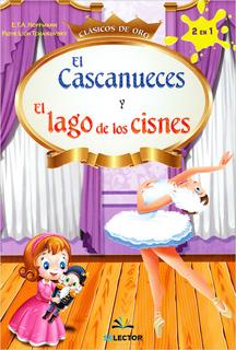 EL CASCANUECES - EL LAGO DE LOS CISNES (INFANTIL)