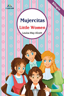 MUJERCITAS - LITTLE WOMEN (INFANTIL - BILINGUE)