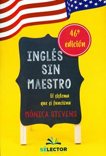 INGLES SIN MAESTRO: EL SISTEMA QUE SI FUNCIONA