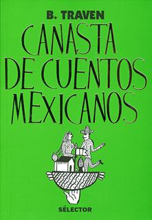 CANASTA DE CUENTOS MEXICANOS (EDICION 2018)