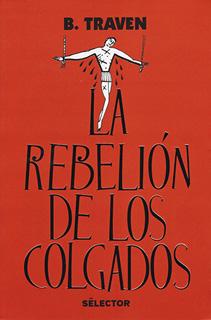 LA REBELION DE LOS COLGADOS (EDICION 2018)