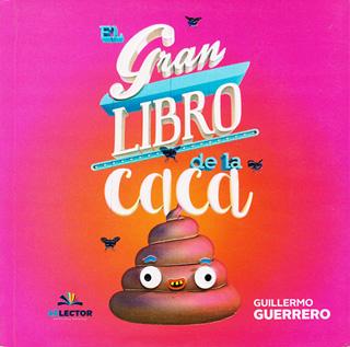 EL GRAN LIBRO DE LA CACA