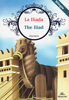 LA ILIADA - THE ILIAD (INFANTIL - BILINGUE)