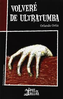 VOLVERE DE ULTRATUMBA (PIEL DE GALLINA)