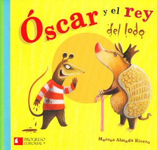 OSCAR Y EL REY LODO