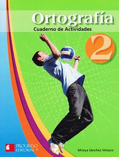 ORTOGRAFIA 2 CUADERNO DE ACTIVIDADES
