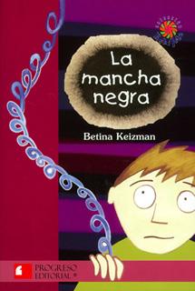 LA MANCHA NEGRA (SERIE ROJA)