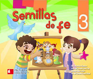 SEMILLAS DE FE 3 PREESCOLAR (INCLUYE CD)
