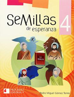 SEMILLAS DE ESPERANZA 4 PRIMARIA (INCLUYE CDS)