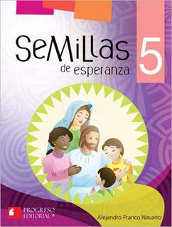 SEMILLAS DE ESPERANZA 5 PRIMARIA (INCLUYE CDS)