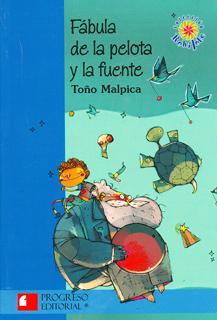 FABULA DE LA PELOTA Y LA FUENTE (SERIE AZUL)