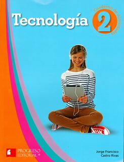 TECNOLOGIA 2 CUADERNO DE ACTIVIDADES (PROGRESO...