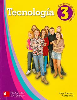 TECNOLOGIA 3 CUADERNO DE ACTIVIDADES (PROGRESO...