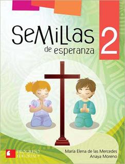 SEMILLAS DE ESPERANZA 2 PRIMARIA (INCLUYE CDS)