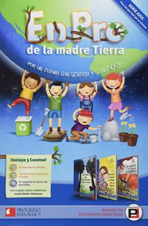 EN PRO DE LA MADRE TIERRA (SERIE AZUL)