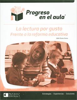 PROGRESO EN EL AULA: LA LECTURA POR GUSTO FRENTE...