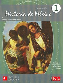 GENERACION: HISTORIA DE MEXICO 1