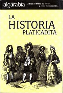 LA HISTORIA PLATICADITA