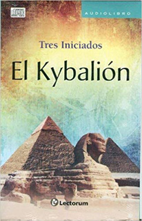 EL KYBALION (AUDIOLIBRO)