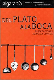 DEL PLATO A LA BOCA: SOBRE DISERTACIONES LA COMIDA