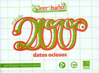 MAS DE 200 DATOS OCIOSOS PARA LEER EN EL BAÑO