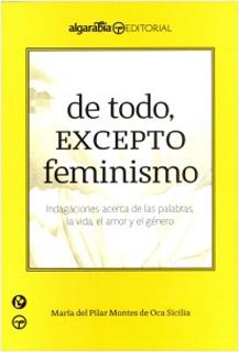 DE TODO, EXCEPTO FEMINISMO